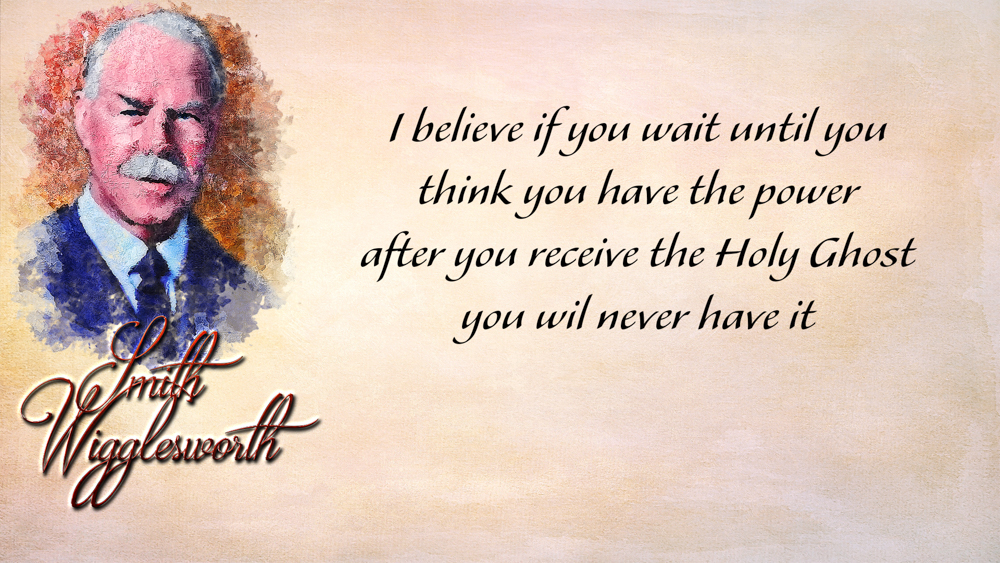 Smith Wigglesworth Revival Quotes