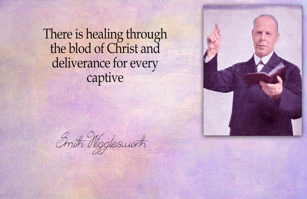 Smith Wigglesworth Quote