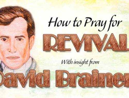 David Brainerd's Insight on Praying for Revival