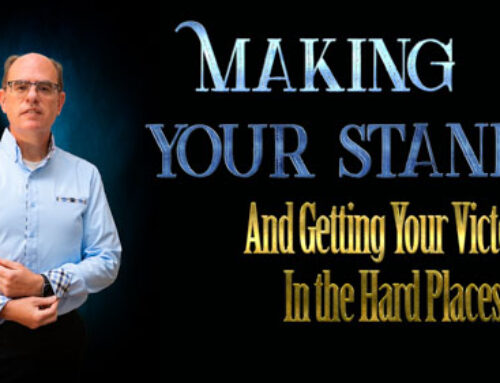 How to Make a Stand in the Hard or Difficult Places